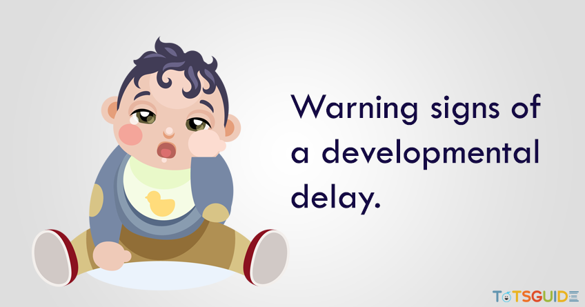 Warning Signs of Developmental Delay